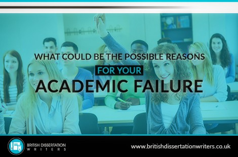 What Could Be The Possible Reasons For Your Academic Failure